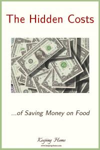 The Hidden Costs of Saving Money on Food