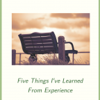 Waiting on God: Five Things I've Learned from Experience