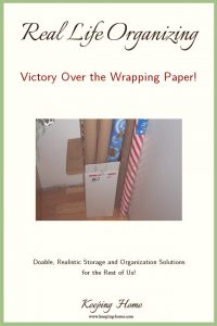 Real Life Organizing: Victory Over the Wrapping Paper
