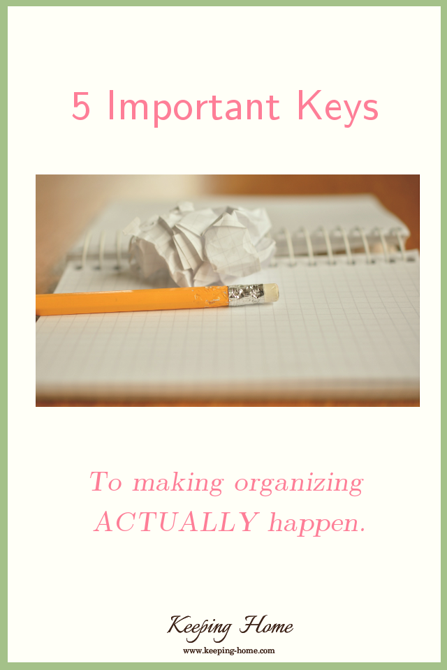 5 Keys to Making Organizing ACTUALLY Happen