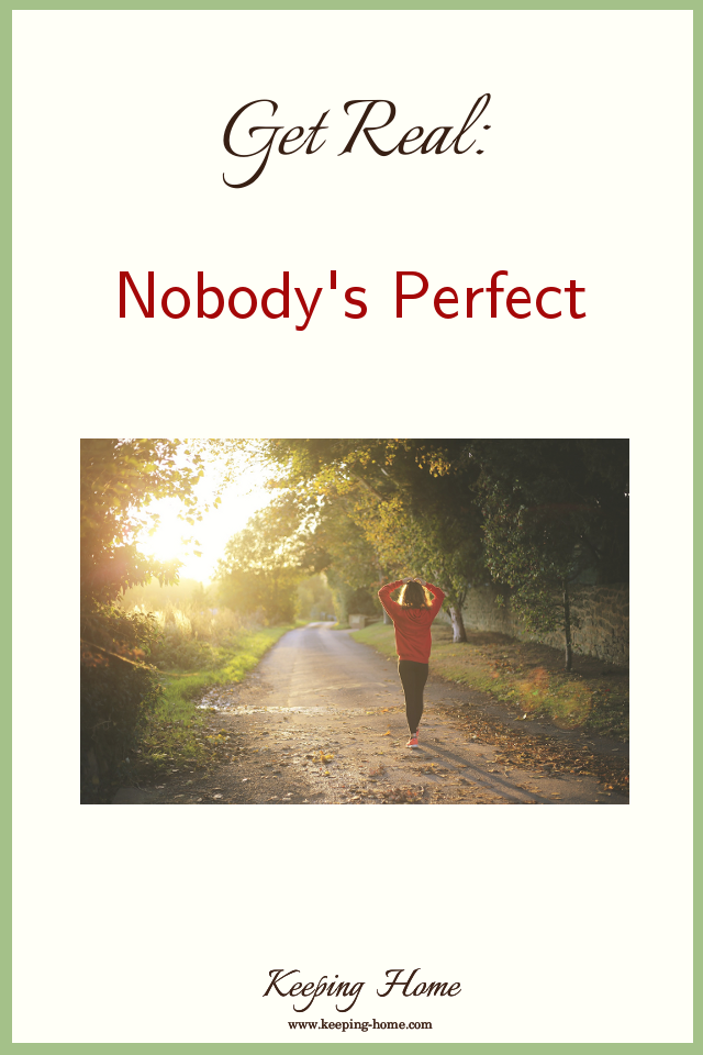 Get Real: Nobody's Perfect