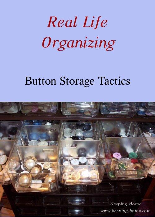 Real Life Organizing: Button Storage Tactics