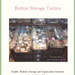 Real Life Organizing: Button Storage Tactics
