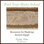 Food Your Home School: Resources for Studying Ancient Egypt