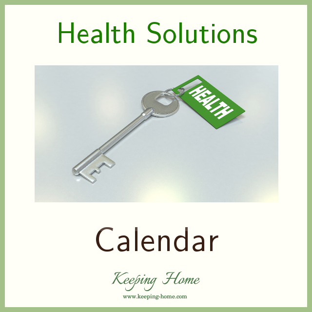 Health Solutions Calendar at Keeping Home