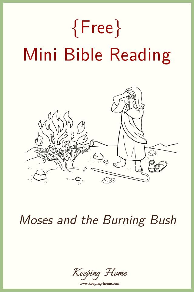 Mini Bible Reading: Moses and the Burning Bush