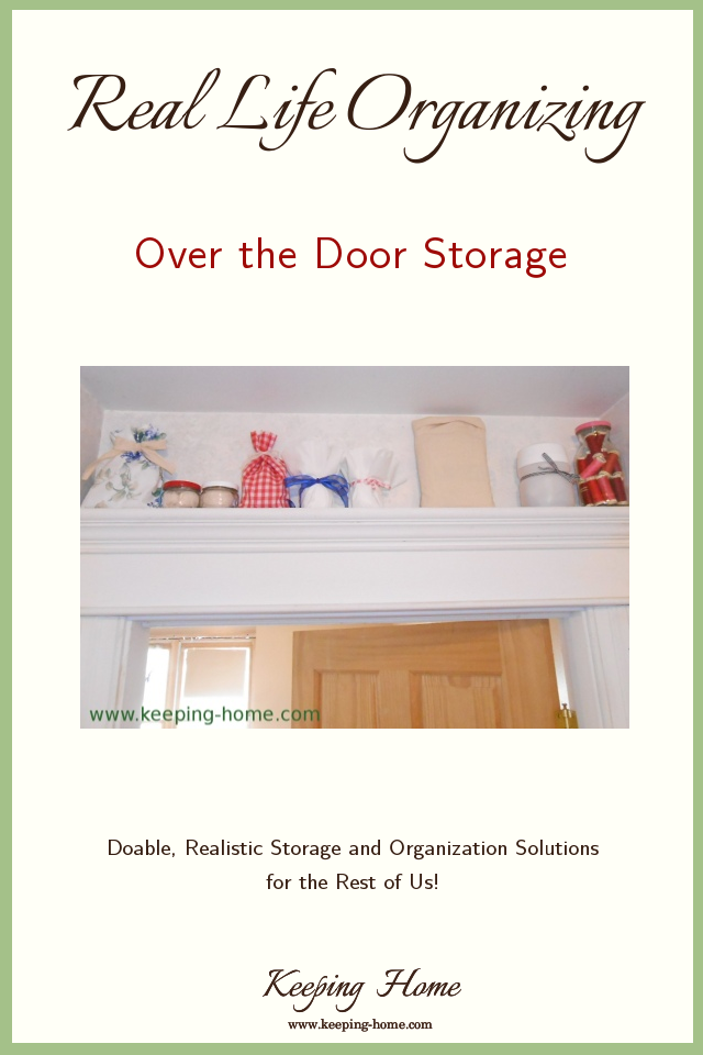 Real Life Organizing: Over the Door Storage