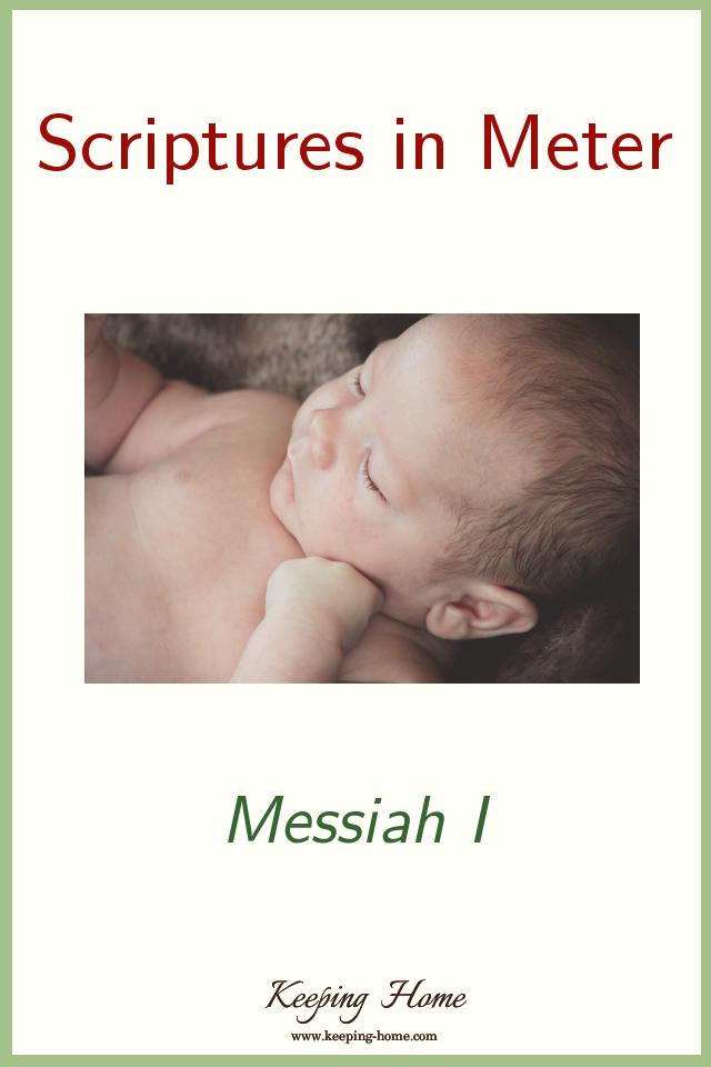 Scriptures in Meter: Messiah 1