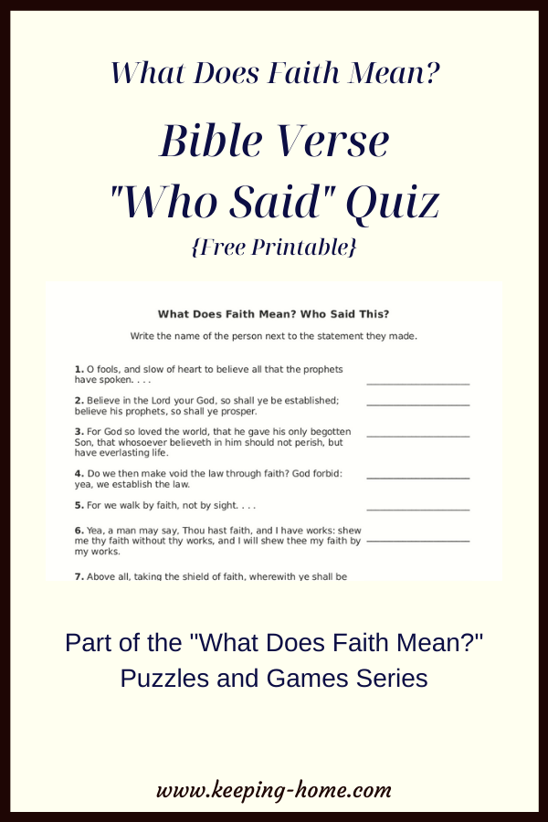 "What Does Faith Mean? Bible Verse ""Who Said?"" Quiz free printable."