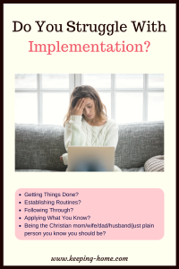 Do You Struggle With Implementation?