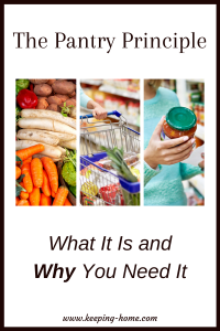 The Pantry Principle: What It Is and Why You Need It